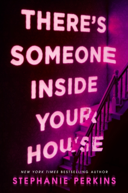 There's Someone Inside Your House by Stephanie Perkins, ISBN: 9781509859801