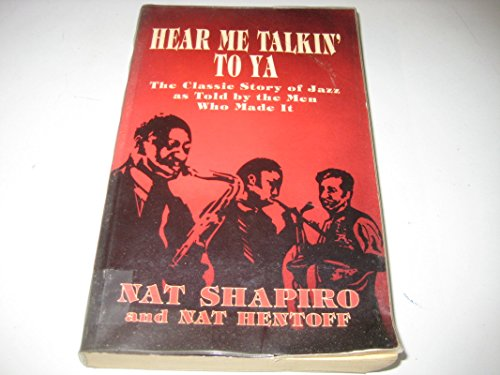 Hear Me Talkin' to Ya by Nat Shapiro, ISBN: 9780285630901