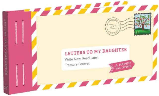 Letters to My Daughter by Lea Redmond, ISBN: 9781452153827
