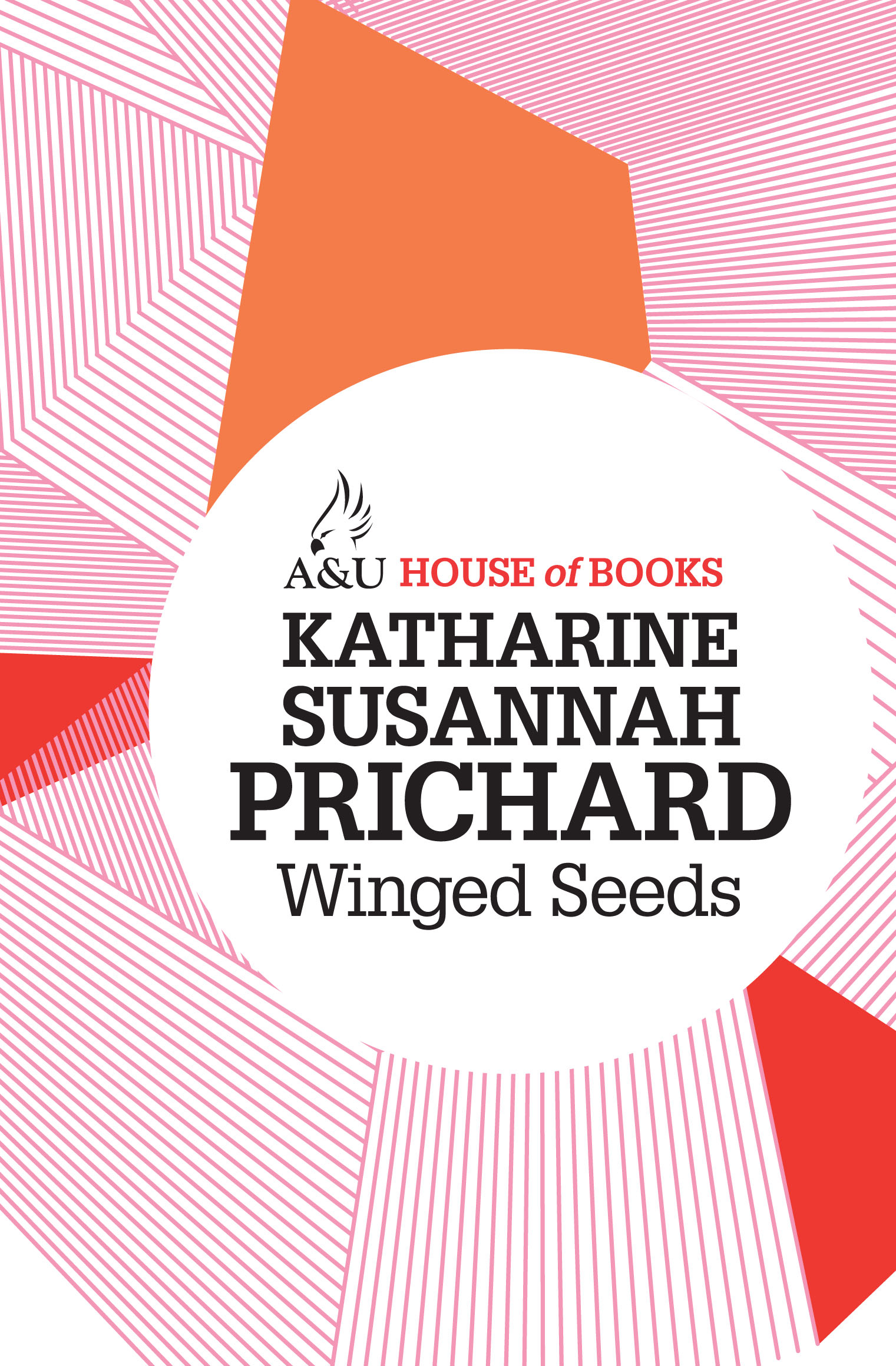 Winged Seeds by Katharine Susannah Prichard, ISBN: 9781743312063