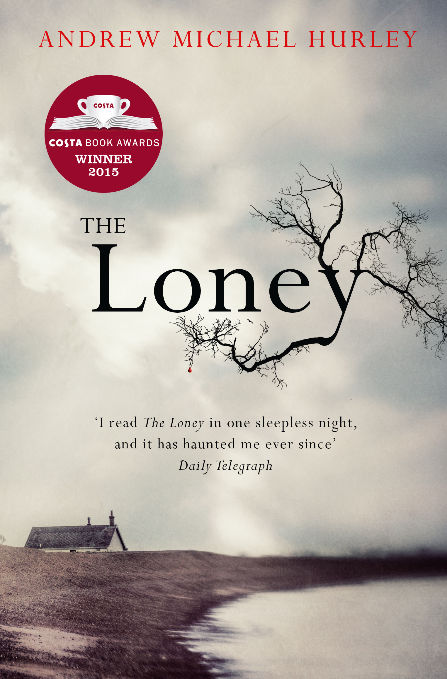 The Loney by Andrew Michael Hurley, ISBN: 9781473619852