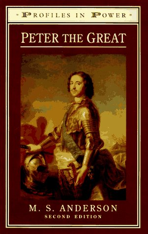 Peter the Great (Profiles in Power) by M. S. Anderson, ISBN: 9780582084117