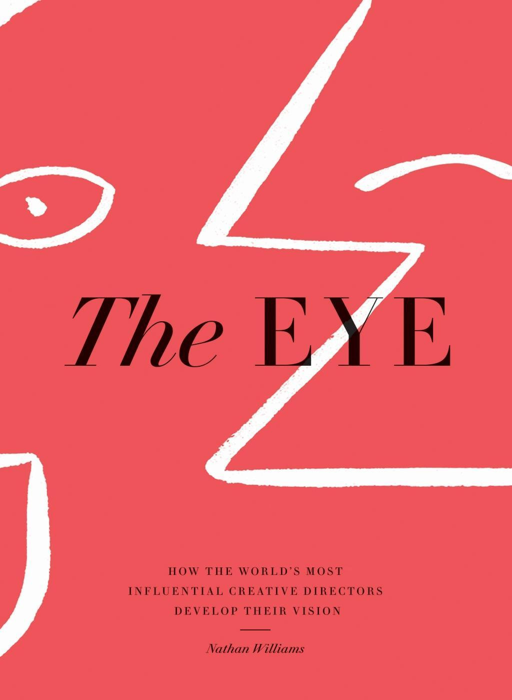 The EyeHow the World's Most Influential Creative Direc...