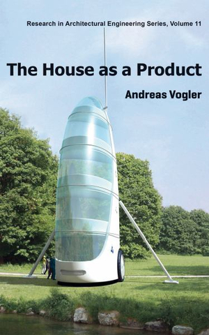 The House As a ProductResearch in Architectural Engineering