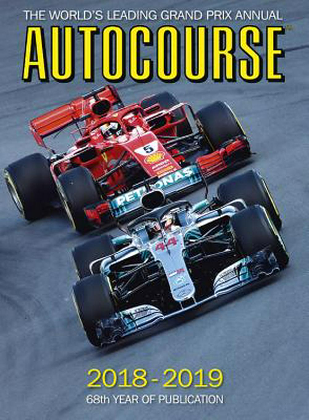 Autocourse 2018-19: The World's Leading Grand Prix Annual by Maurice Hamilton, ISBN: 9781910584316