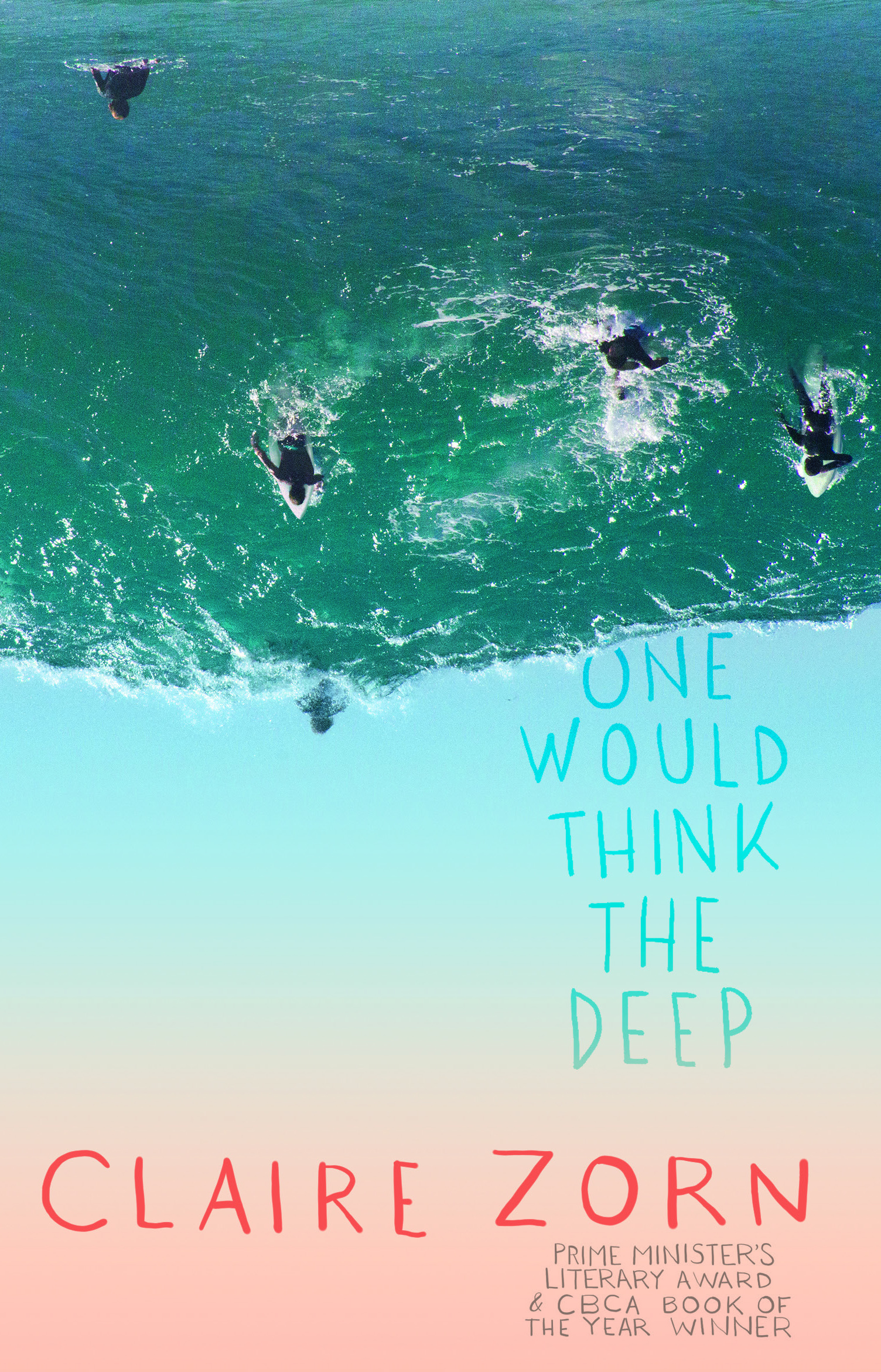 One Would Think the Deep by Claire Zorn, ISBN: 9780702253942