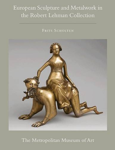 The Robert Lehman Collection at the Metropolitan Museum of Art by Frits Scholten, ISBN: 9780691154893