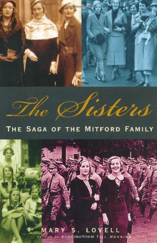 The Sisters - the Saga of the Mitford Family