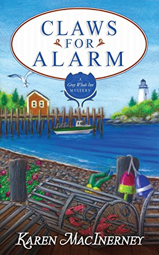 Claws for Alarm: Volume 8 (The Gray Whale Inn Mysteries)