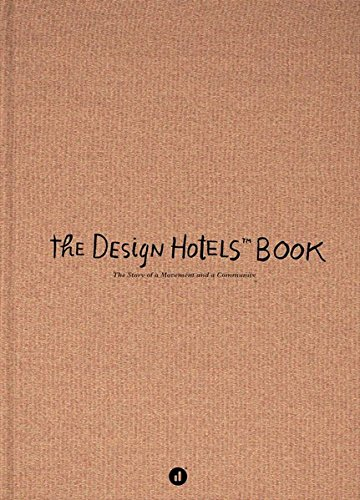 The Design Hotels Book: Edition 2013