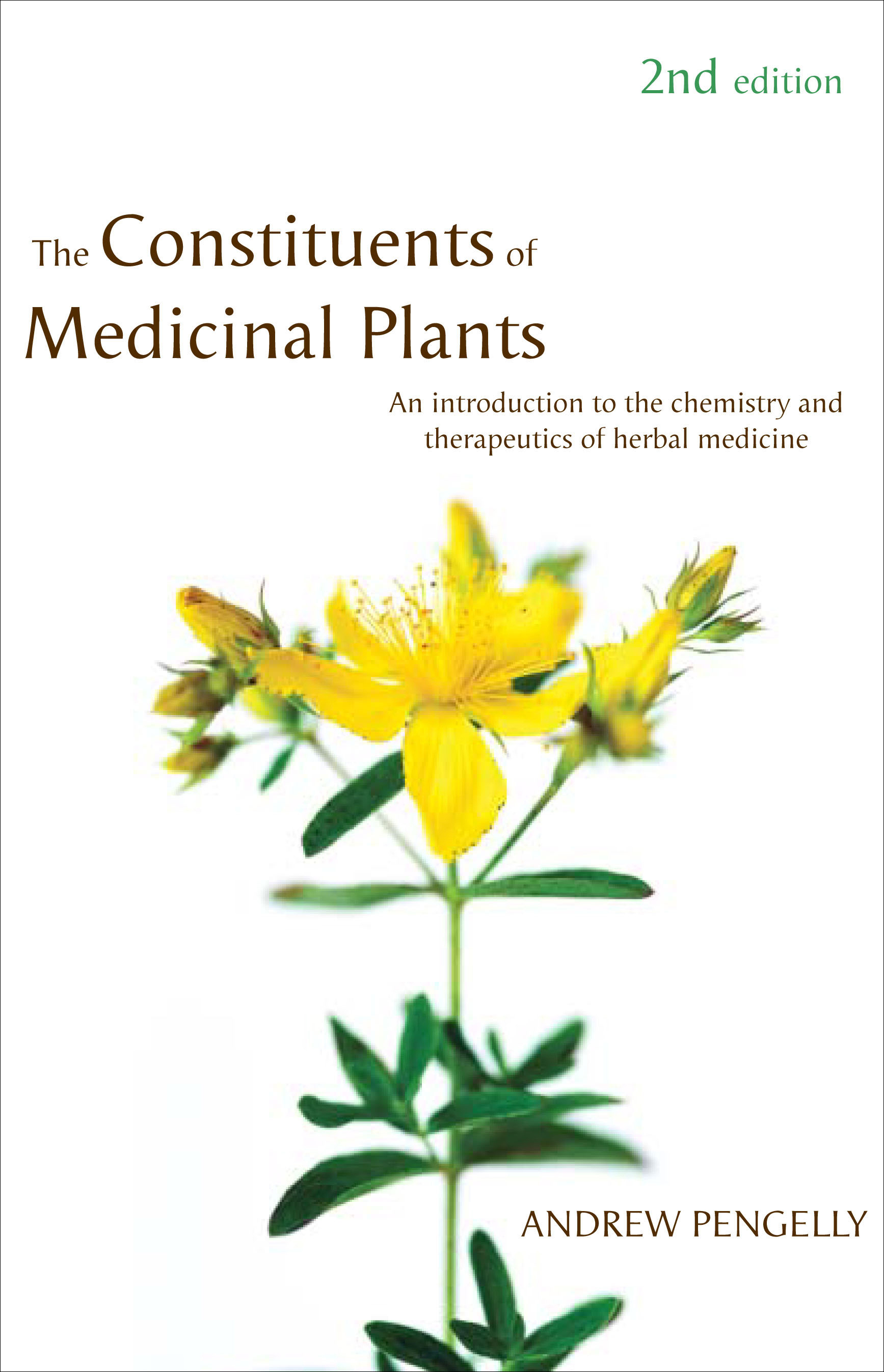 The Constituents of Medicinal Plants by Andrew Pengelly, ISBN: 9781741140521