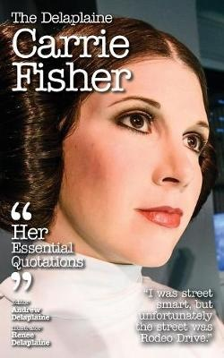 The Delaplaine Carrie Fisher
