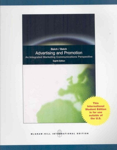 Advertising and Promotion by George E. Belch, ISBN: 9780071284400
