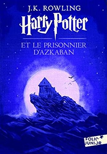 Harry Potter et le Prisonnier d'Azkaban (French Language Edition of Harry Potter and the Prisoner of Azkaban) (French Edition) by J. K. Rowling (2011-09-29) by J. K. Rowling, ISBN: 9780320081026