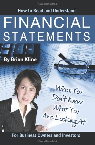 How to Read & Understand Financial Statements When You Don't Know What You Are Looking at