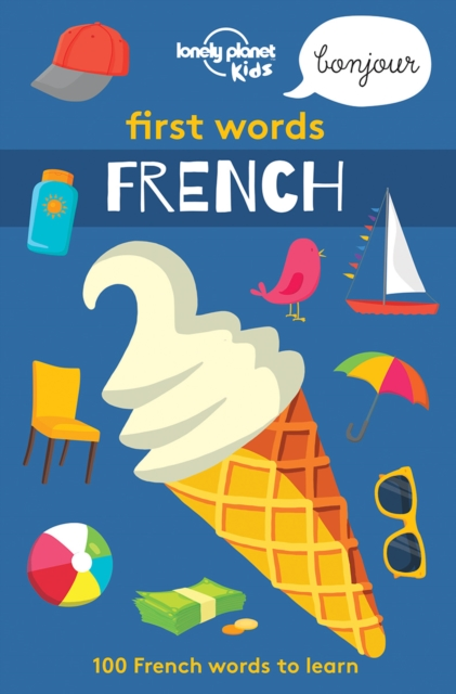 Lonely Planet First Words - FrenchLonely Planet Kids