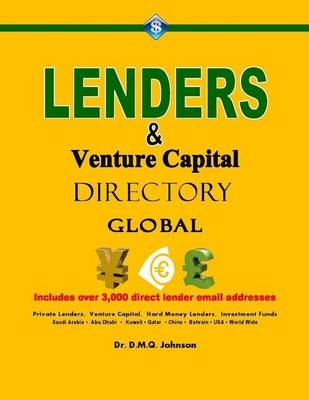 Lenders and Venture Capital Directory - Global by Dr Daisy M Johnson, ISBN: 9781511592956