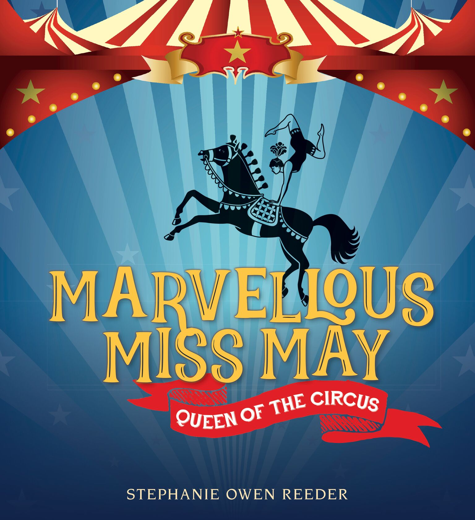 Marvellous Miss MayQueen of the Circus