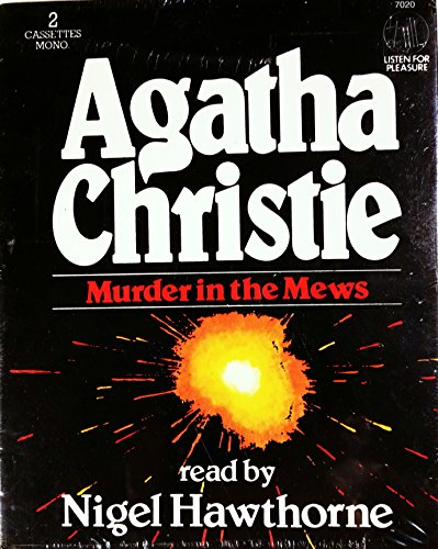 Murder in the Mews (Hercule Poirot Mysteries) by Agatha Christie, ISBN: 9780886460907