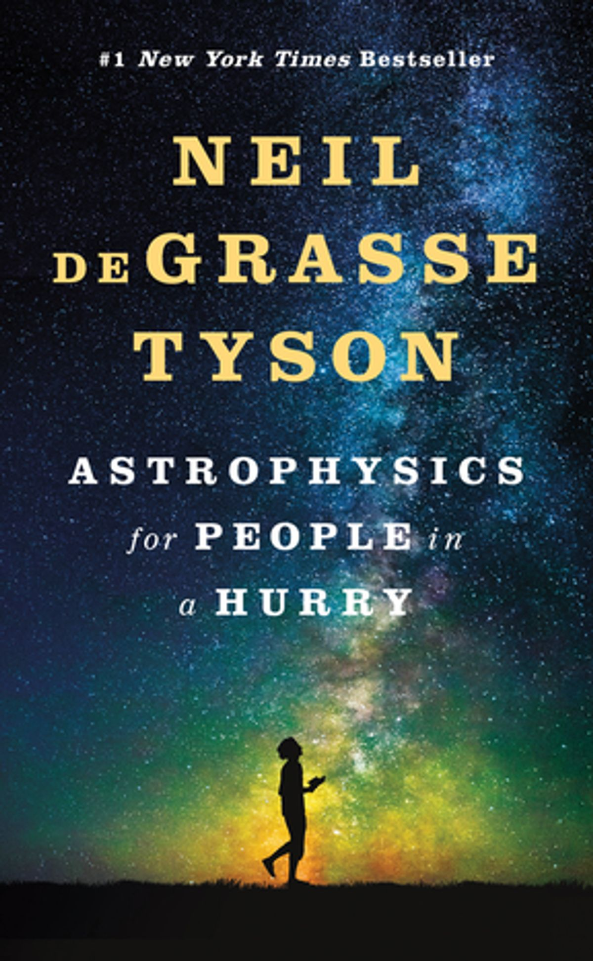 Astrophysics for People in a Hurry