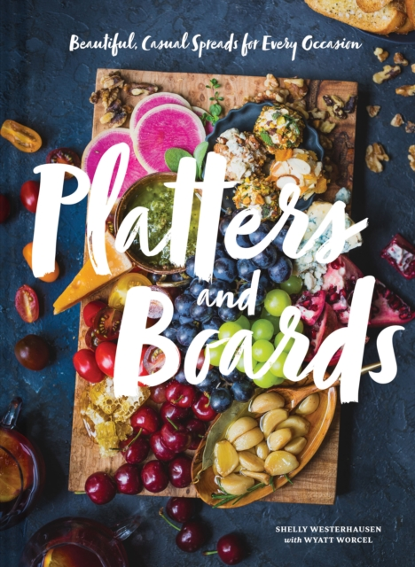Platters and Boards by Shelly Westerhausen, ISBN: 9781452164151