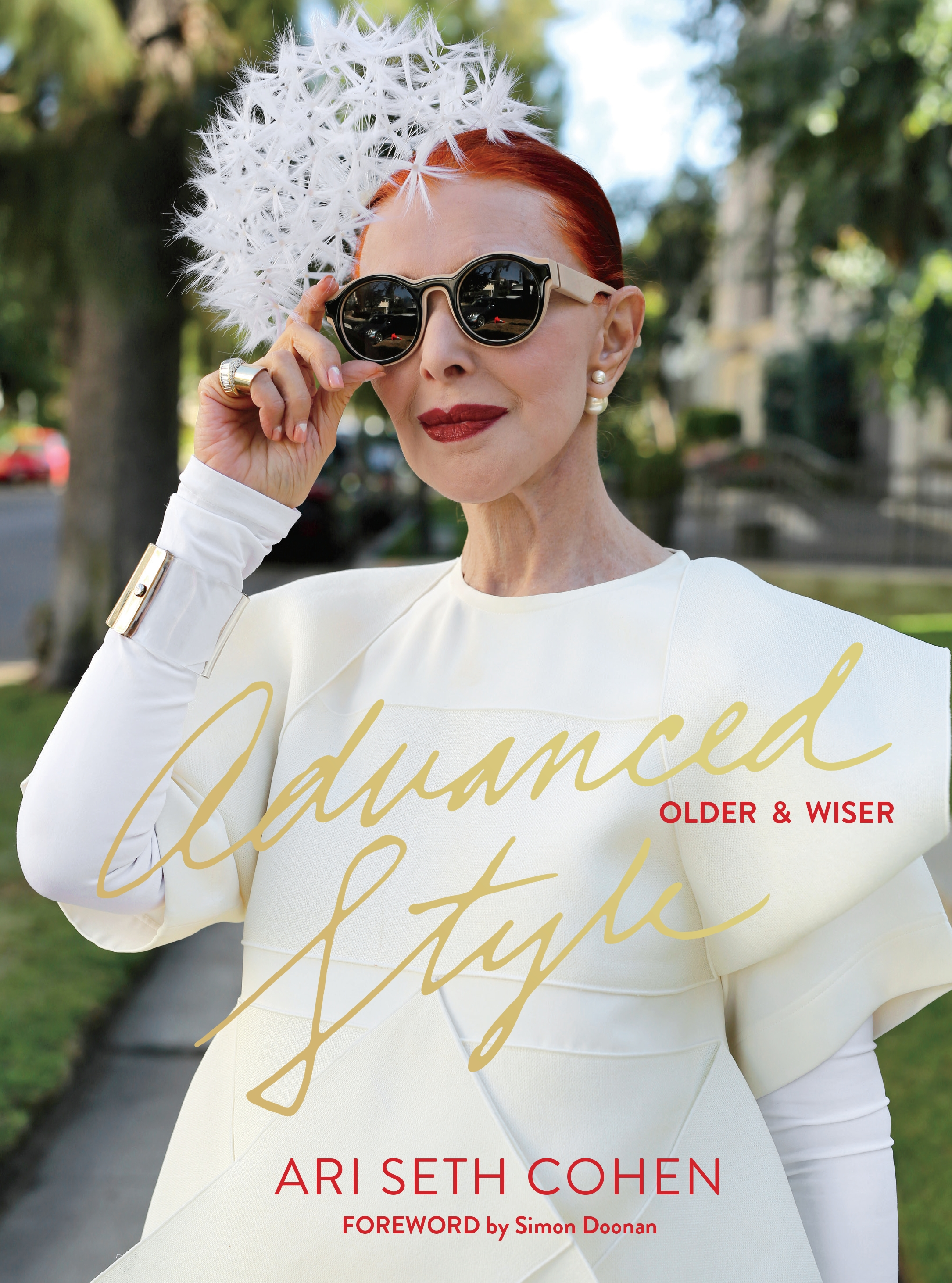 Advanced Style: Older and Wiser by Ari Seth Cohen, ISBN: 9781576877975