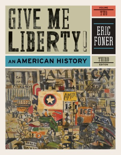 Give Me Liberty! an American History Seagull Fourth Edition by Foner, Eric, ISBN: 9780393920314
