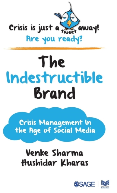 The Indestructible BrandCrisis Management in the Age of Social Media