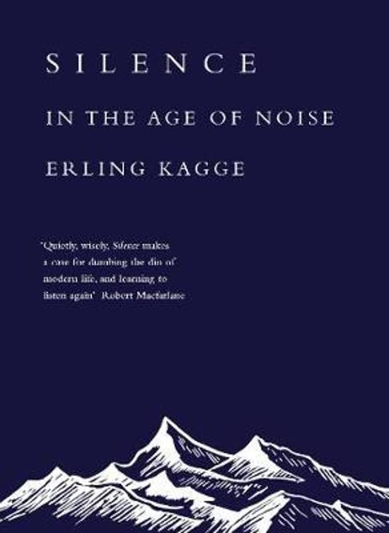 Silence: In the Age of Noise (Exploring)