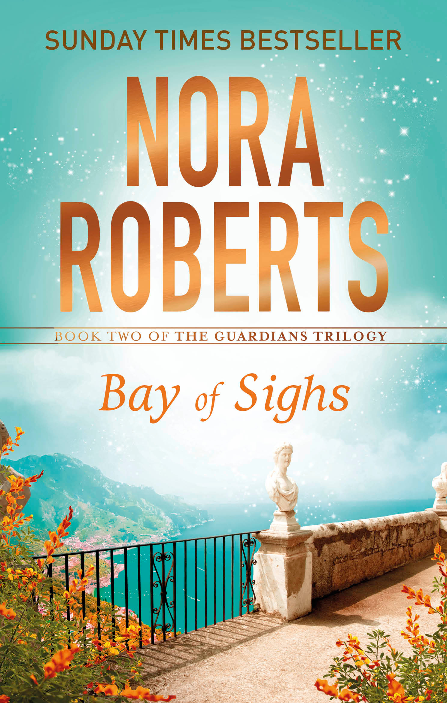 Bay of Sighs by Nora Roberts, ISBN: 9780349407869