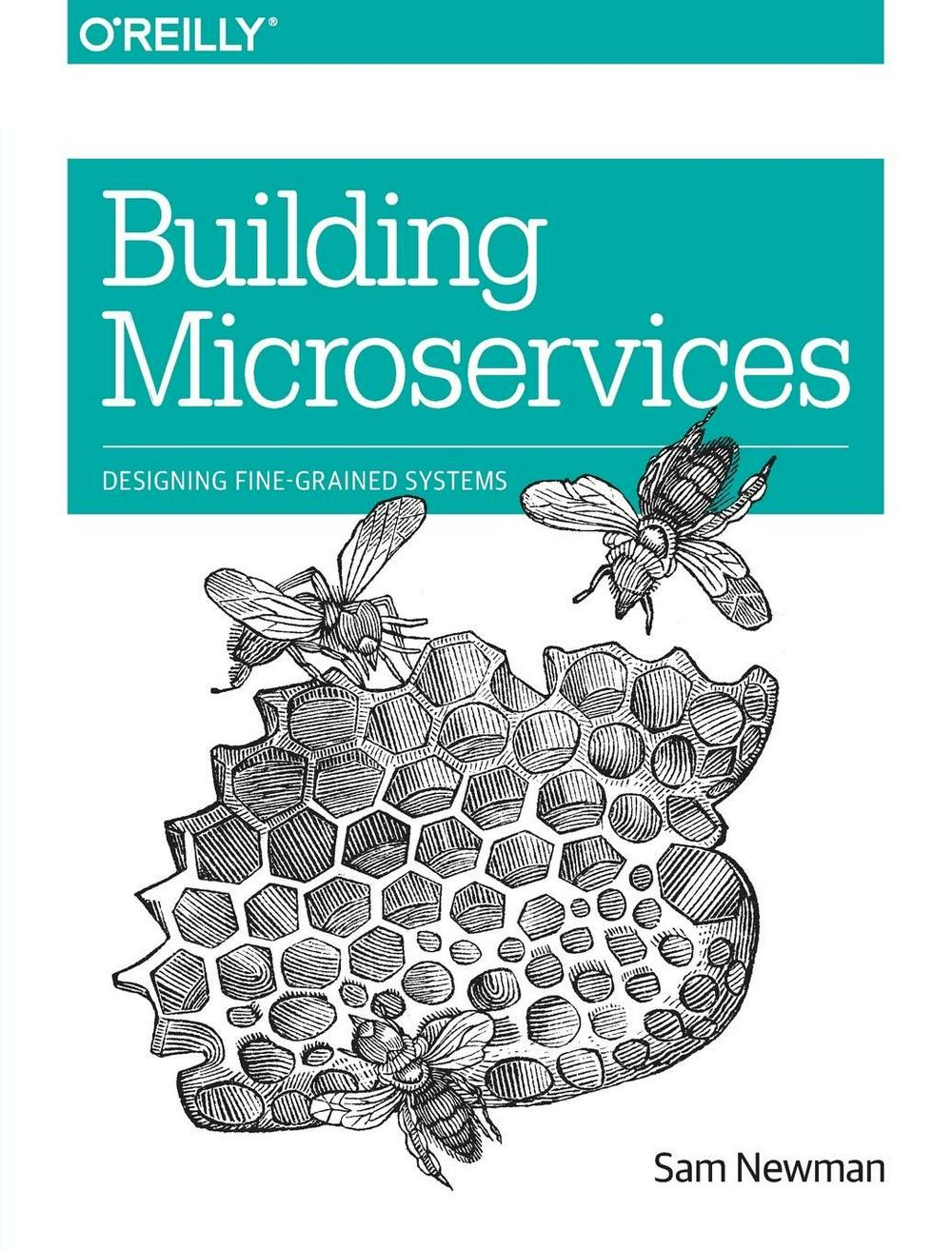 Building Microservices by Sam Newman, ISBN: 9781491950357