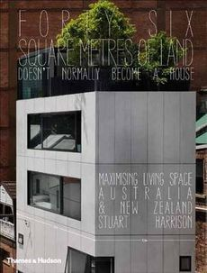Forty-six Square Metres of Land Doesn't Normally Become a House by Stuart Harrison, ISBN: 9780500500293