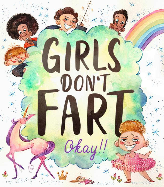 Girls Don't Fart Okay!!