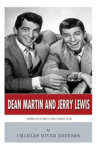 Dean Martin & Jerry Lewis by Charles River Editors, ISBN: 9781497332010
