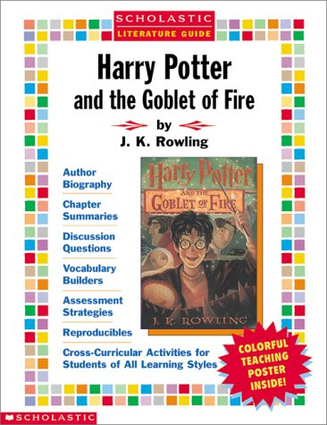 Harry Potter and the Goblet of Fire Literature Guide (Scholastic Literature Guides (Harry Potter))