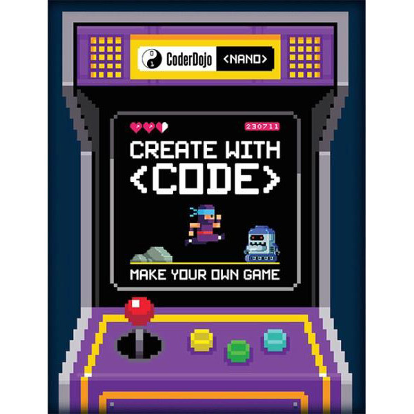CoderDojo Nano: Make Your Own Game: Create with Code by Jurie Horneman, ISBN: 9781405284103