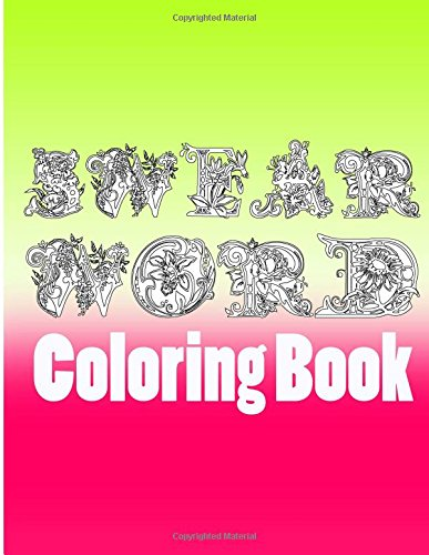 Swear Word Coloring Book Swearing Books For Adults Relaxation Featuring Insults And Curse Words Volume 1 Sweary
