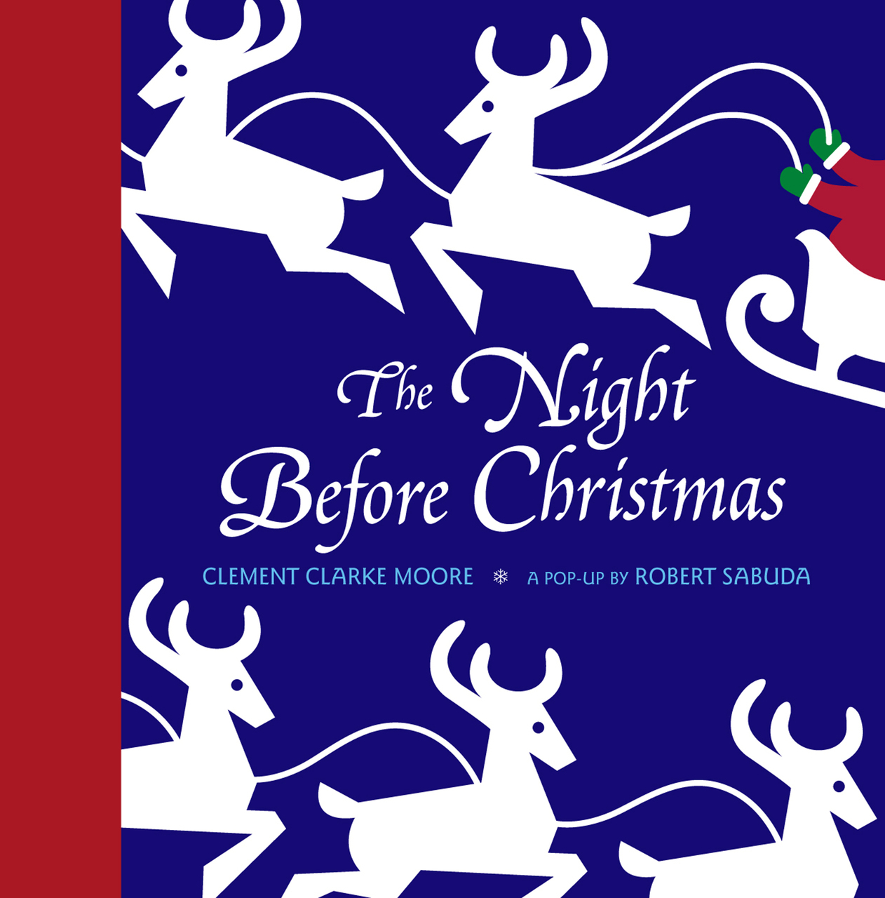 The Night before Christmas by Clement C. Moore, ISBN: 9780689838996