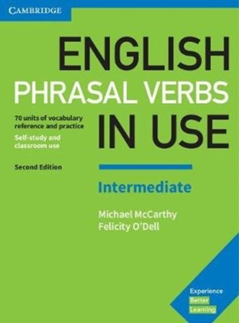 English Phrasal Verbs in Use Intermediate Book with AnswersVocabulary Reference and Practice
