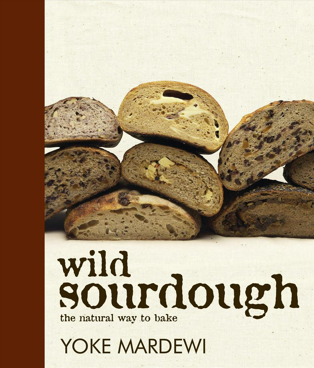 Wild Sourdough by Yoke Mardewi, ISBN: 9781741107449