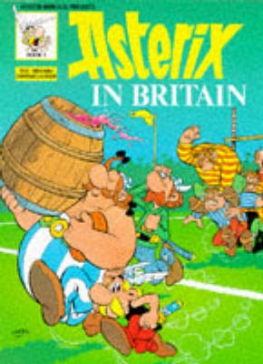 Asterix in Britain (Classic Asterix paperbacks)