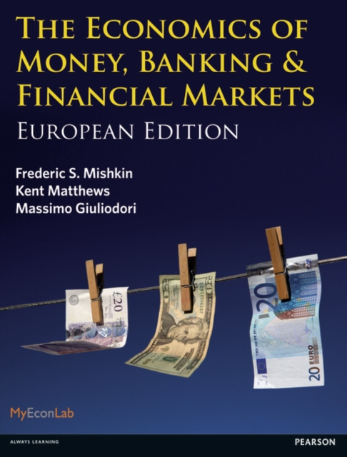 the economics of money banking and Introduction: why study money, banking, and financial markets chapter 12 banking industry: structure and competition chapter 13 central banks and the federal reserve system chapter 14 the money supply process chapter 15 tools for monetary policy chapter 16 the conduct of monetary.