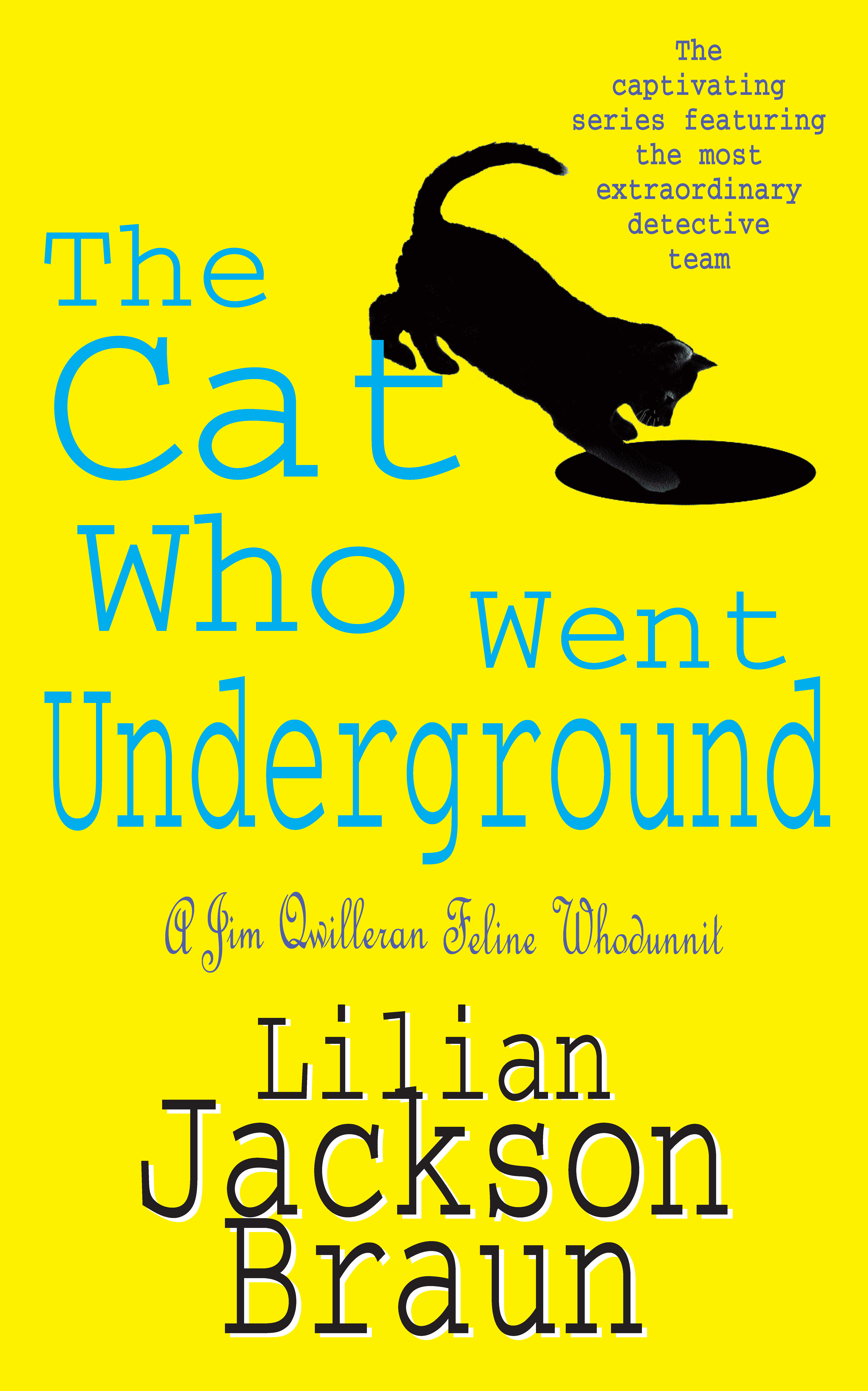 The Cat Who Went Underground (The Cat Who  Mysteries, Book 9): A witty feline mystery for cat lovers everywhere