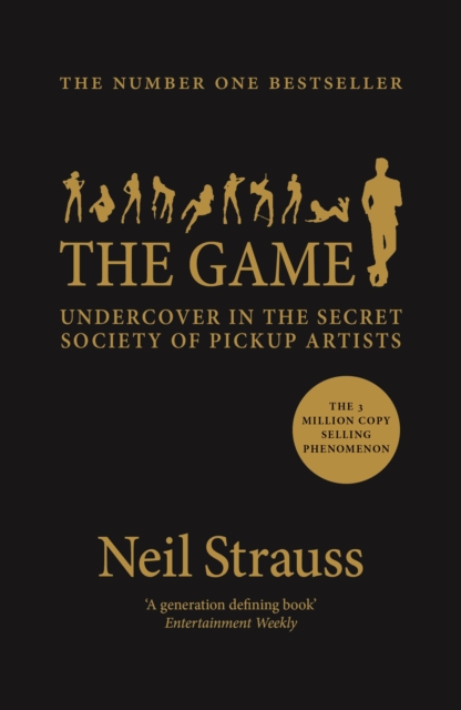 The Game by Neil Strauss, ISBN: 9781782118930