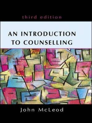 An Introduction to Counselling by John McLeod, ISBN: 9780335211890