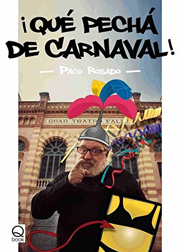 ¡Qué pechá de carnaval! by Unknown, ISBN: 9788415744160