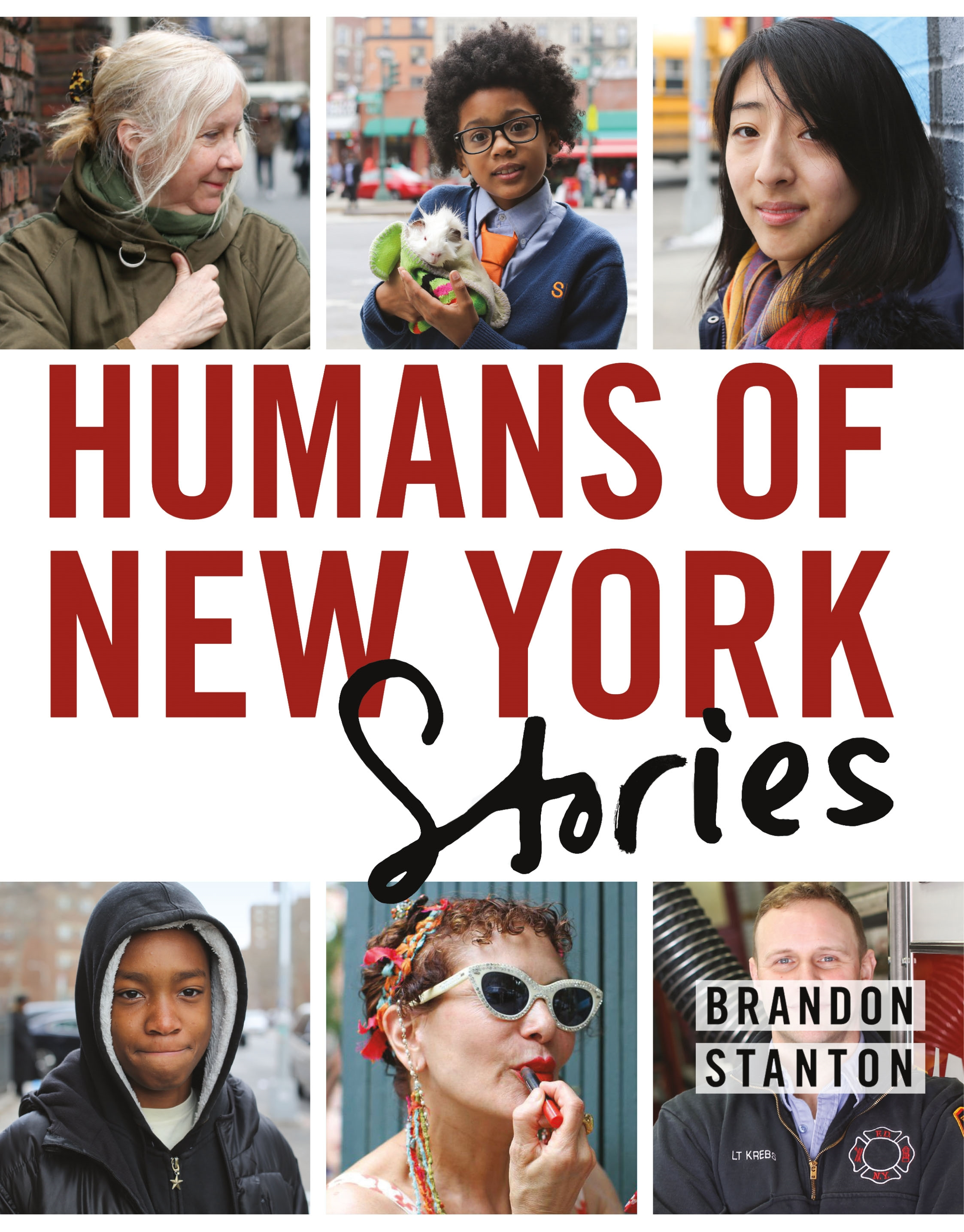 Cover Art for Humans of New York: The Stories, ISBN: 9781250058904