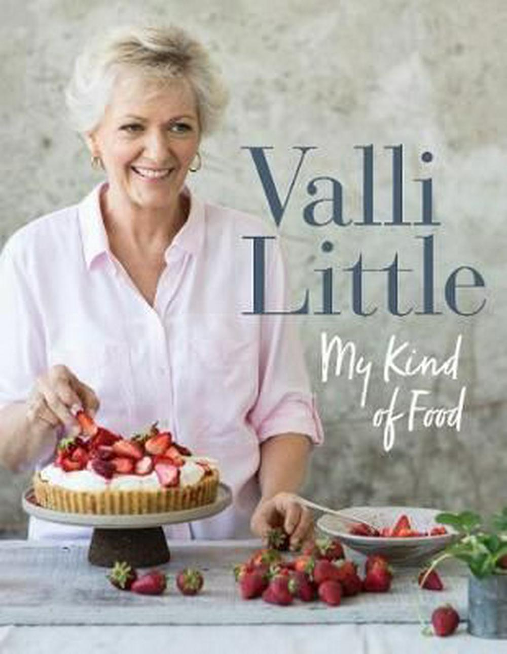My Kind of Food by Valli Little, ISBN: 9780733335273