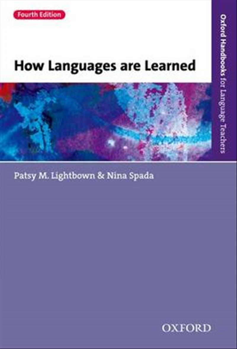 lightbown and spada Reference to lightbown and spada's (2001) study lightbown and spada's (2011) study first drew attention to a multitude of features associated with being an effective learner in turn, the study assessed the available literature in such a way as to confirm or reject, by means of empirical evidence and clear reasoning, each of the elements.