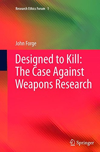 Designed to Killthe Case Against Weapons Research